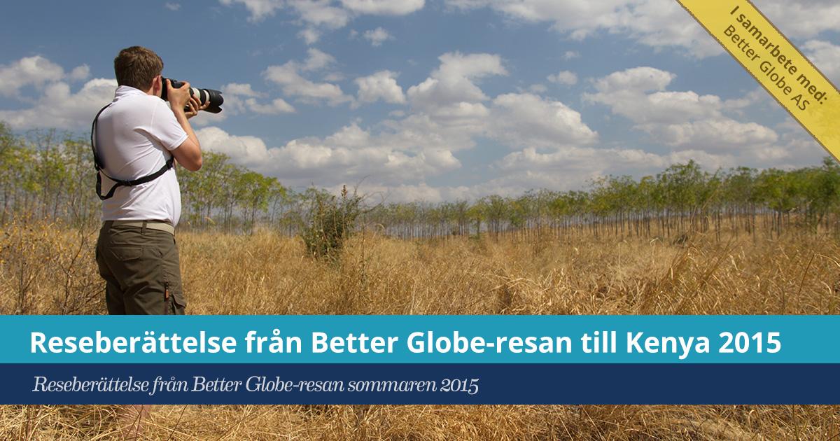 Reseberättelse från Better Globe-resan till Kenya 2015